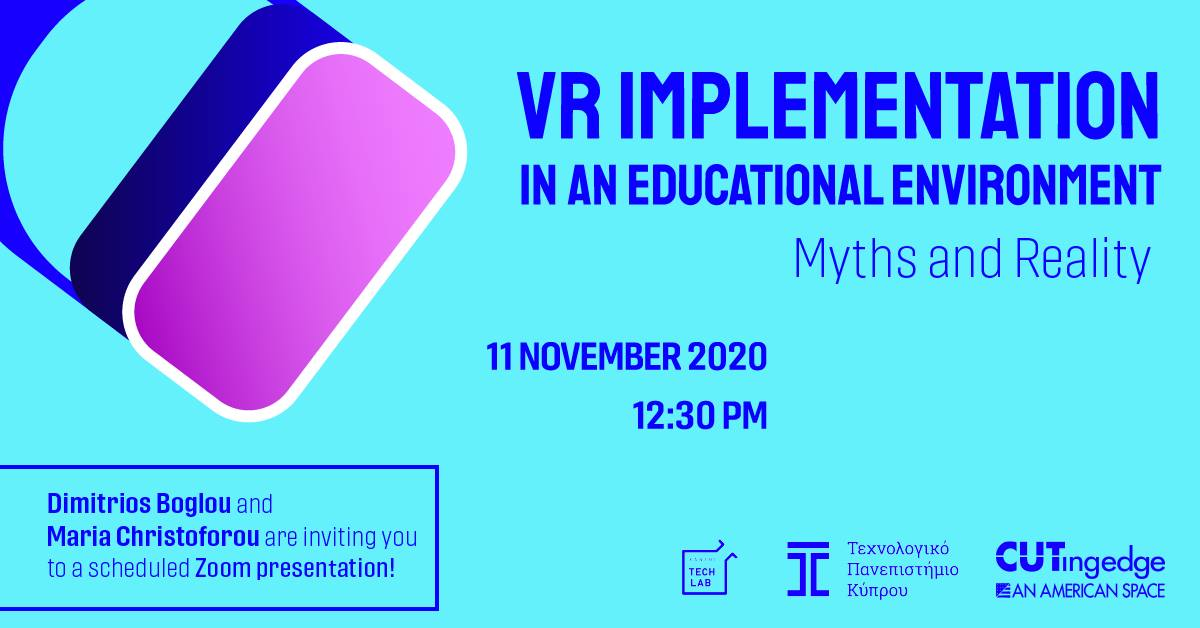 """VR Implementation in an Educational Environment """" Myths and Realities"""""""